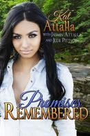 Kat Attalla: Promises Remembered