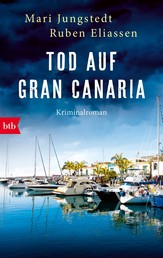Tod auf Gran Canaria - Kriminalroman