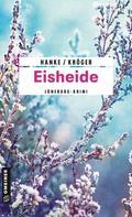 Kathrin Hanke: Eisheide ★★★★
