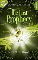 Carina Zacharias: The Lost Prophecy - Zum Leben erwacht ★★★★★