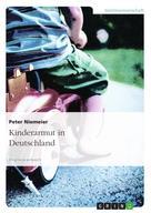 Peter Niemeier: Kinderarmut in Deutschland