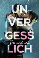 Roni Loren: Unvergesslich ★★★★