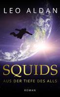 Leo Aldan: SQUIDS ★★★★