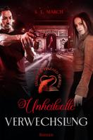 S.L. March: Heart & Hazard Series - Unheilvolle Verwechslung