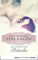 Zoe Held: Mit Leder und Peitsche - Mein geheimes Verlangen ★★★★