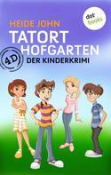 Heide John: 4D - Tatort Hofgarten ★★★★
