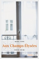 Mara Ferr: Aux Champs-Élysées ★★★★