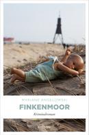 Myriane Angelowski: Finkenmoor ★