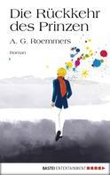A. G. Roemmers: Die Rückkehr des Prinzen