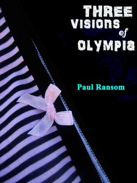 Three Visions Of Olympia