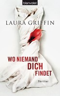 Laura Griffin: Wo niemand dich findet ★★★★