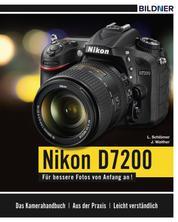Nikon D7200 - Für bessere Fotos von Anfang an!