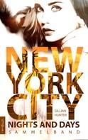 Gillian Hunter: New York City Nights and Days ★★★★