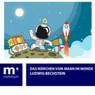 Ludwig Bechstein: Das Märchen vom Mann im Monde