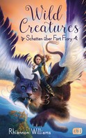 Rhiannon Williams: Wild Creatures - Schatten über Fort Fiory ★★★★