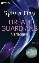 Dream Guardians - Verlangen - Dream Guardians 1 - Roman