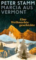 Peter Stamm: Marcia aus Vermont