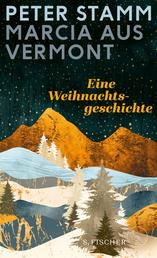 Marcia aus Vermont - Eine Weihnachtsgeschichte