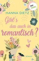 Hanna Dietz: Gibt's das auch in romantisch? ★★★