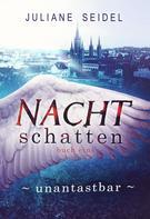 Juliane Seidel: Nachtschatten - Unantastbar ★★★★★