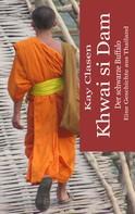 Kay Clasen: Khwai si Dam