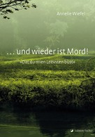 Annelie Wiefel: Und wieder ist Mord! ★★★