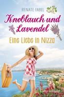 Renate Fabel: Knoblauch und Lavendel ★★★