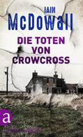 Iain McDowall: Die Toten von Crowcross ★★★★