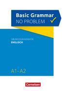 Christine House: Basic Grammar no problem / A1/A2 - Übungsgrammatik Englisch