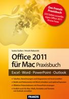 Saskia Gießen: Office 2011 für Mac Praxisbuch