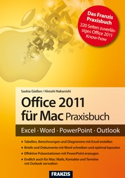 Office 2011 für Mac Praxisbuch - Excel - Word - PowerPoint - Outlook