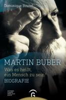 Dominique Bourel: Martin Buber