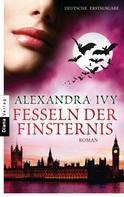 Alexandra Ivy: Fesseln der Finsternis ★★★★