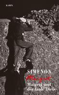 Georges Simenon: Maigret und der faule Dieb