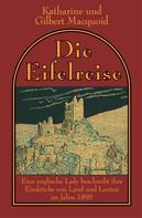 Katharine Macquoid: Die Eifelreise