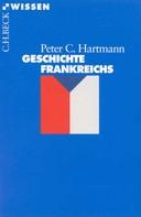 Peter C. Hartmann: Geschichte Frankreichs ★★★★★