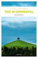 Gabriel Anwander: Tod im Emmental ★★★