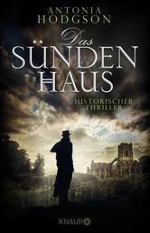 Das Sündenhaus - Historischer Thriller