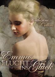 Emmas Flucht ins Glück - Love is waiting