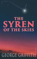 George Griffith: The Syren of the Skies