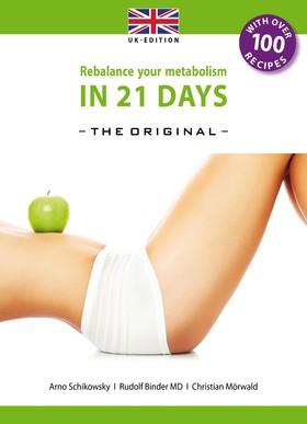 Rebalance your Metabolism in 21 Days -The Original-: (UK Edition)