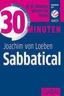 Joachim von Loeben: 30 Minuten Sabbatical