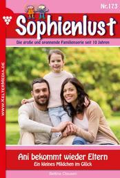 Sophienlust 173 – Familienroman - Ani bekommt wieder Eltern