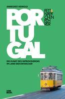Annegret Heinold: Fettnäpfchenführer Portugal