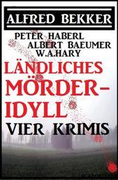 Ländliches Mörder-Idyll: Vier Krimis