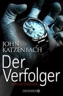 John Katzenbach: Der Verfolger ★★★★
