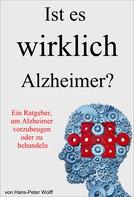 Hans-Peter Wolff: Ist es wirklich Alzheimer?