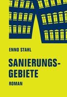Enno Stahl: Sanierungsgebiete