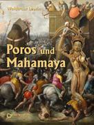 Waldtraut Lewin: Poros und Mahamaya ★★★★★