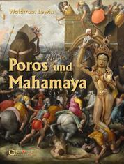 Poros und Mahamaya - Eine Geschichte aus dem alten Indien erzählt nach der Oper »Alexander in Indien« von Georg Friedrich Händel